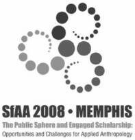 SfAA 2008 Society for Applied Anthropology
